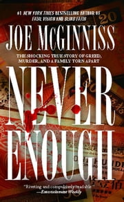 Never Enough ebook by Joe McGinniss
