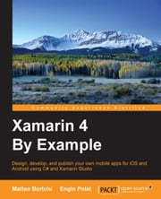 Xamarin 4 By Example ebook by Matteo Bortolu,Engin Polat