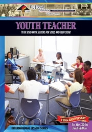 Youth Teacher - 1st Quarter 2016 ebook by Vanessa Williams Snyder