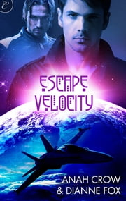 Escape Velocity ebook by Anah Crow,Dianne Fox