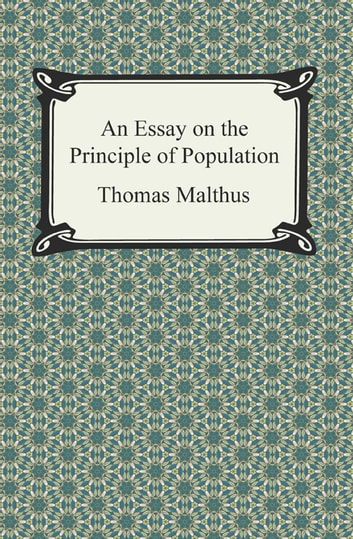 An Essay on the Principle of Population ebook by Thomas Malthus
