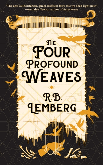 The Four Profound Weaves ebook by R. B. Lemberg