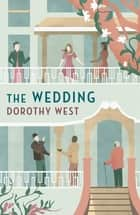 The Wedding ebook by Dorothy West, Diana Evans