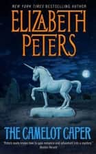 The Camelot Caper ebook by Elizabeth Peters