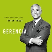 Gerencia audiobook by Brian Tracy