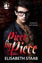 Piece by Piece ebook by