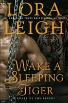 Ebook Wake a Sleeping Tiger di