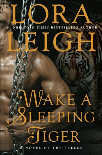Wake a Sleeping Tiger ebook by Lora Leigh