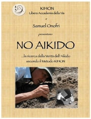 No Aikido ebook by Kobo.Web.Store.Products.Fields.ContributorFieldViewModel