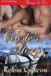 Celeste's Story ebook by Robin Gideon