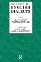Survey of English Dialects ebook by Michael V. Barry