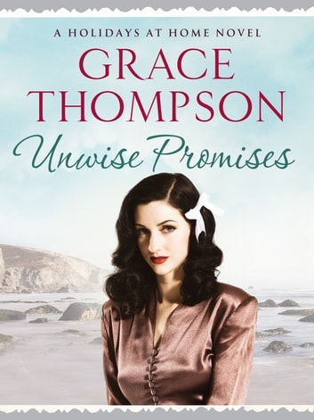 Unwise promises ebook by grace thompson 9781910859957 rakuten kobo unwise promises ebook by grace thompson fandeluxe Ebook collections