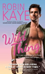 Wild Thing ebook by Robin Kaye