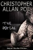 The Portal ebook by Christopher Allan Poe
