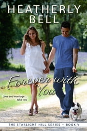 Forever with You ebook by Heatherly Bell