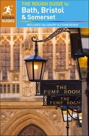 The Rough Guide to Bath, Bristol & Somerset ebook by Rough Guides