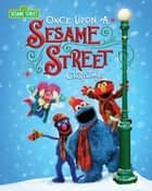 Once Upon a Sesame Street Christmas ebook by Geri Cole