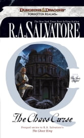 The Chaos Curse - The Cleric Quintet, Book V ebook by R.A. Salvatore