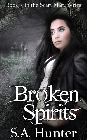 Broken Spirits ebook by S.A. Hunter