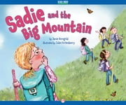 Sadie and the Big Mountain ebook by Jamie Korngold,Julie Fortenberry