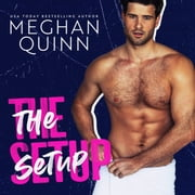 The Setup audiobook by Meghan Quinn