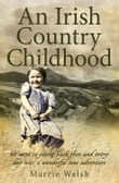 An Irish Country Childhood