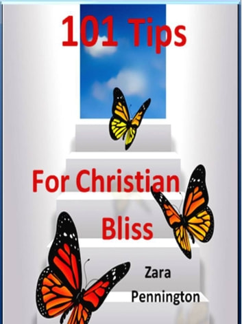 101 Tips for Christian Bliss 電子書 by Zara Pennington