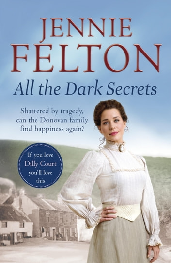 All The Dark Secrets: The Families of Fairley Terrace Sagas 1 ebook by Jennie Felton