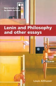 Lenin and Philosophy and Other Essays ebook by Louis Althusser