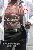 Stranded in Paradise ebook by Rhonda Laurel