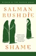 Shame ebook by Salman Rushdie