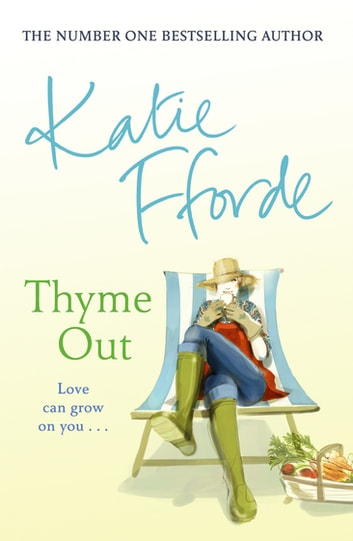 Thyme Out ebook by Katie Fforde