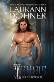 Trayis - VLG, #11 ebook by Laurann Dohner