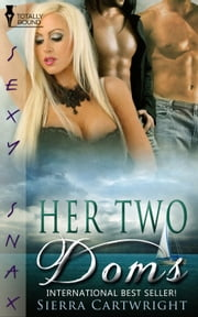 Her Two Doms ebook by Sierra Cartwright