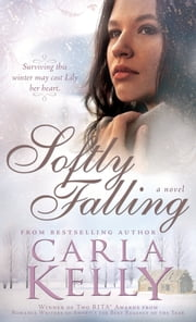Softly Falling ebook by Carla Kelly