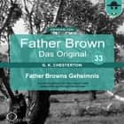 Father Browns Geheimnis audiobook by Gilbert Keith Chesterton, Hanswilhelm Haefs