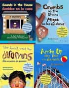 Four Spanish-English Children's Books: Cuatro libros bilingües para niños ebook by Karl Beckstrand