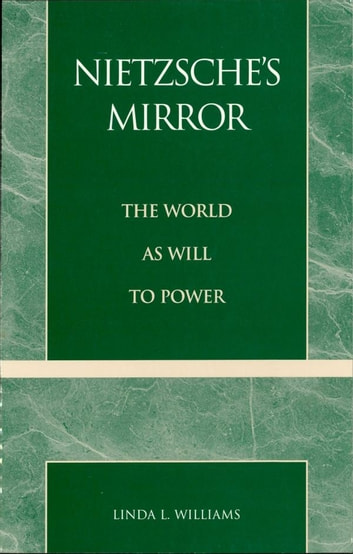 Nietzsches Mirror Ebook Di Linda L Williams 9780585385624