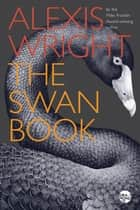 The Swan Book ebook by