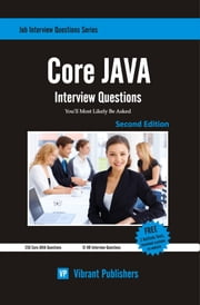 Core JAVA Interview Questions You'll Most Likely Be Asked ebook by Vibrant Publishers