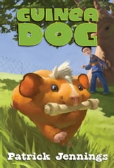 Guinea Dog ebook by Patrick  Jennings