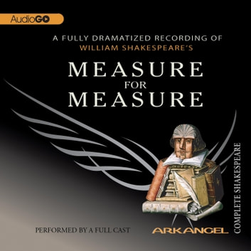 Measure for Measure audiobook by William Shakespeare,E.A. Copen,Robert T. Kiyosaki, Tom Wheelwright,Pierre Arthur Laure