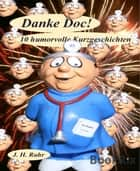 Danke Doc! ebook by Jürgen H. Ruhr