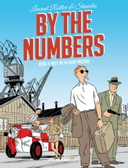 By The Numbers #4 : Meet Me in Saint-Nazaire ebook by Laurent Rullier,Stanislas