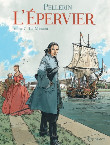 L'Épervier T07 - La Mission eBook by Patrice Pellerin