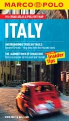 Italy Marco Polo Pocket Guide: The Travel Guide with Insider Tips ebook by Marco Polo