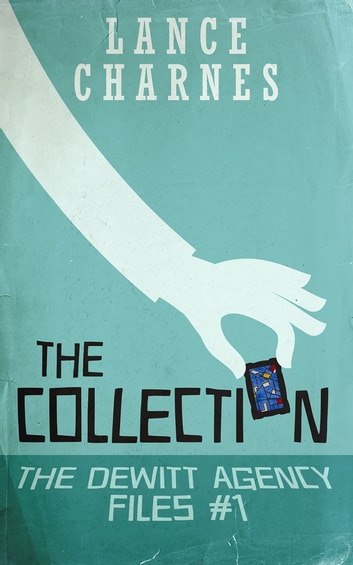 The Collection ebook by Lance Charnes