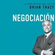 Negociación audiobook by Brian Tracy