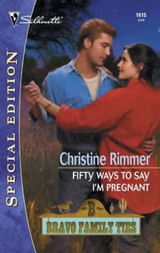 Fifty Ways To Say I'm Pregnant ebook by Christine Rimmer