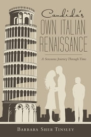 Candida's Own Italian Renaissance - A Sensuous Journey Through Time ebook by Barbara Sher Tinsley